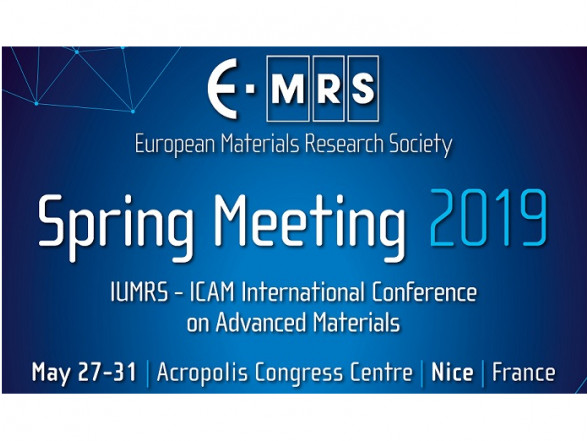 Spring Meeting of the European Materials Research Society (E-MRS 2019)
